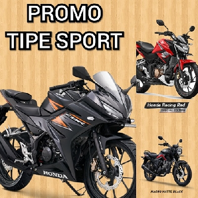 BIG PROMO Kredit Motor Honda Bandung dan Cimahi.Harga Motor Honda di Bandung dan Cimahi PROMO TYPE SPORT